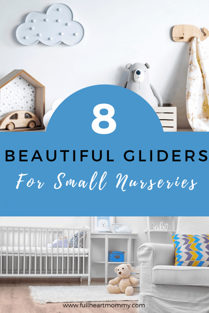 The Best Rocking Chair Or Gliders For A Small Nursery Full Heart Mommy