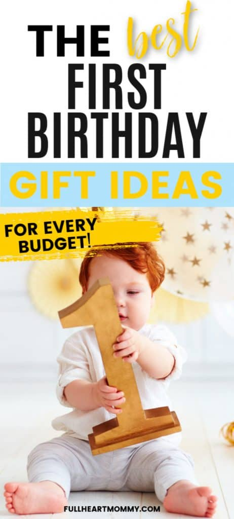 Ultimate Guide Best First Birthday Gift Ideas Full Heart Mommy